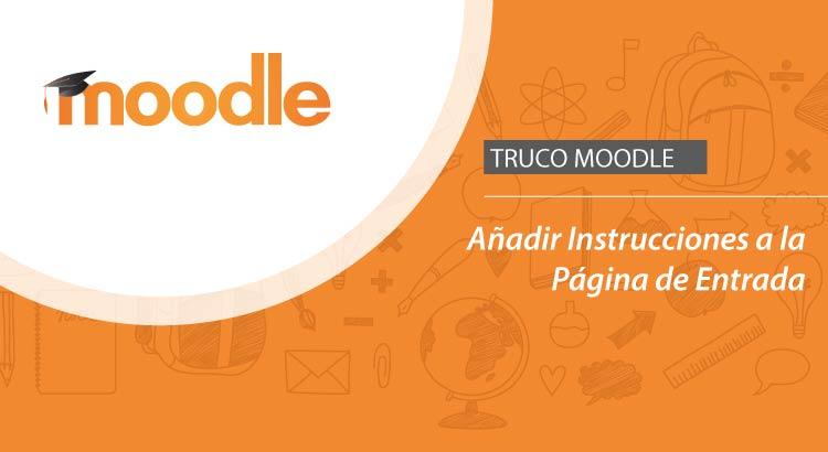 Moodle, Añadir Instrucciones a la Página de Entrada